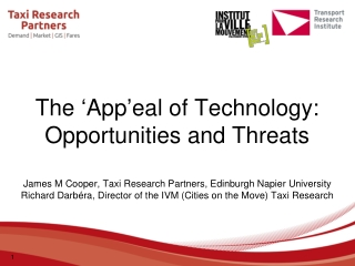 The  ' App ' eal of Technology: Opportunities and Threats
