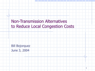 Non-Transmission Alternatives to Reduce Local Congestion Costs