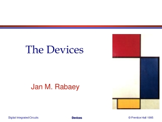The Devices
