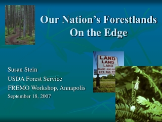 Our Nation's Forestlands On the Edge
