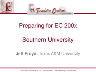 Preparing for EC 200x Southern University