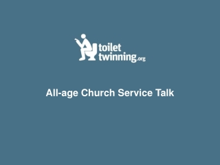 All-age Church Service Talk