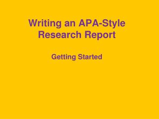 Writing an APA-Style Research Report
