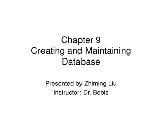 Chapter 9 Creating and Maintaining Database