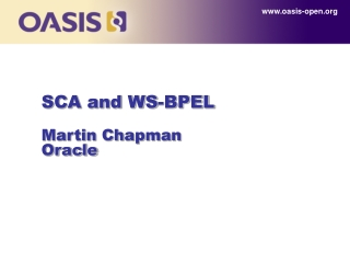 SCA and WS-BPEL Martin Chapman Oracle