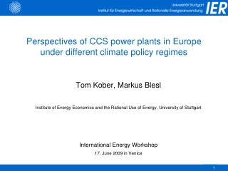 Perspectives of CCS power plants in Europe under different climate policy regimes