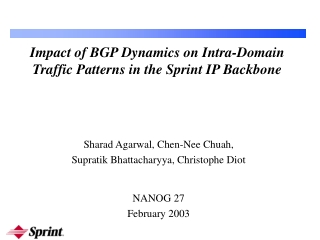 Impact of BGP Dynamics on Intra-Domain Traffic Patterns in the Sprint IP Backbone