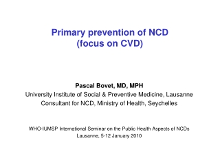 Primary prevention of NCD (focus on CVD)