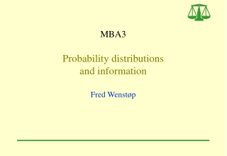 MBA3  Probability distributions  and information