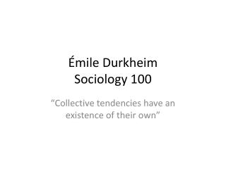 Émile Durkheim Sociology 100