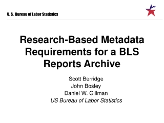 Research-Based Metadata Requirements for a BLS Reports Archive