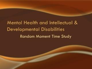 Random Moment Time Study