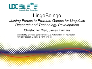 LingoBoingo Joining Forces to Promote Games for Linguistic Research and Technology Development