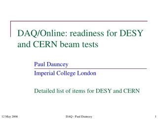 DAQ/Online: readiness for DESY and CERN beam tests