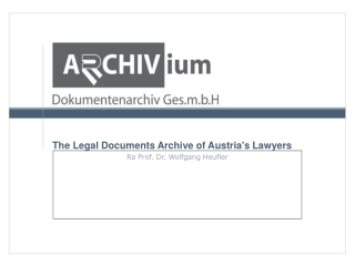 The Legal Documents Archive of Austria's Lawyers