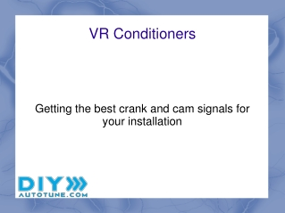 VR Conditioners