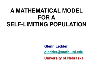 A MATHEMATICAL MODEL FOR A SELF-LIMITING POPULATION