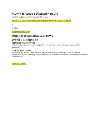 JADM 485 Week 5 Discussion DeVry