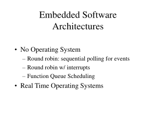 Embedded Software Architectures