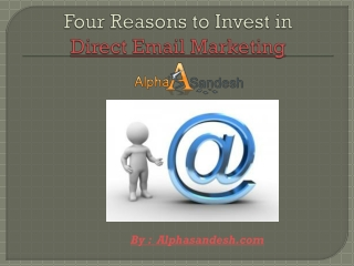 Four Reasons to Invest in Direct Email Marketing