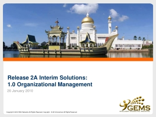 Release 2A Interim Solutions: 1.0 Organizational Management