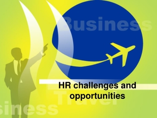 HR challenges and opportunities