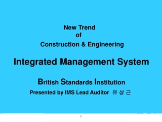 To develop in principle an Integrated Management System using Management Standards for