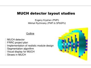 MUCH detector layout studies