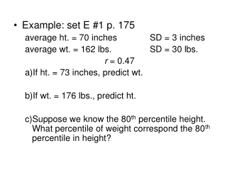 Example: set E #1 p. 175 average ht. = 70 inches		SD = 3 inches