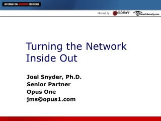 Turning the Network Inside Out