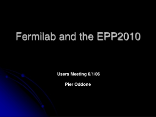 Fermilab and the EPP2010