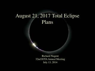 August 21, 2017 Total Eclipse  Plans