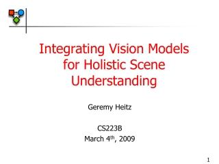 Integrating Vision Models for Holistic Scene Understanding
