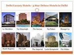 Delhi Luxury Hotels - 5 Star Deluxe Hotels in Delhi