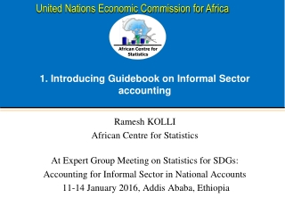 1.  Introducing Guidebook  on Informal  Sector  accounting