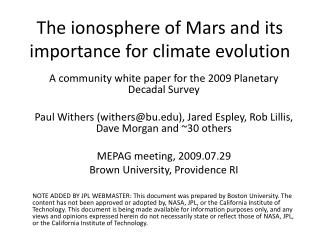 The ionosphere of Mars and its importance for climate evolution