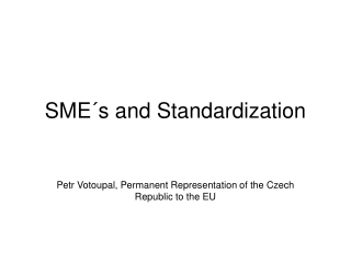 SME´s and Standardization