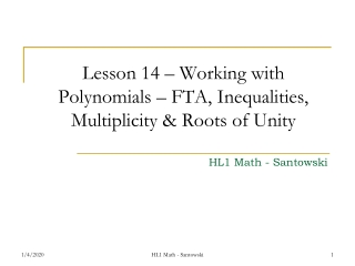 Lesson 14 – Working with Polynomials – FTA, Inequalities, Multiplicity & Roots of Unity