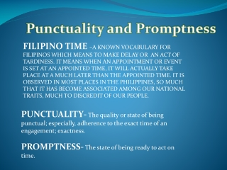 Punctuality and Promptness