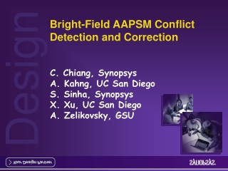 Bright-Field AAPSM Conflict Detection and Correction