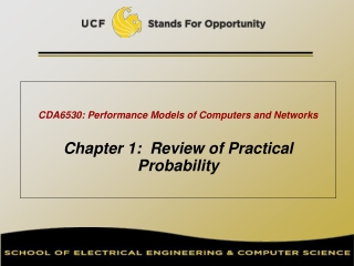 CDA6530: Performance Models of Computers and Networks Chapter 1:  Review of Practical Probability