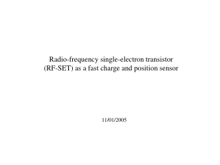 Radio-frequency single-electron transistor (RF-SET) as a fast charge and position sensor