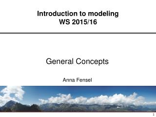 General Concepts Anna Fensel