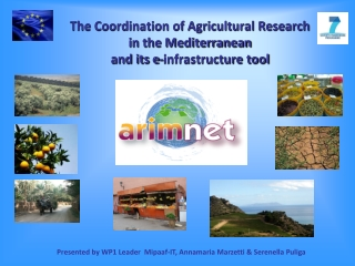 The Coordination of Agricultural Research  in the Mediterranean  and its e-infrastructure tool