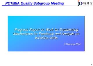 PCT/MIA Quality Subgroup Meeting