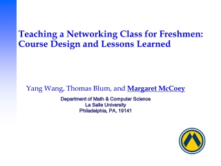Teaching a Networking Class for Freshmen: Course Design and Lessons Learned