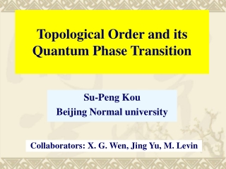 Topological Order and its Quantum Phase Transition