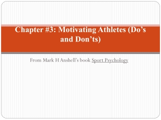 Chapter #3: Motivating Athletes (Do's and Don'ts)