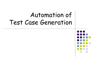 Automation of  Test Case Generation