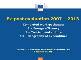 Ex-post evaluation 2007 – 2013
